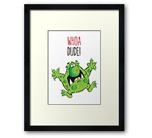 Dave the Dude Framed Print