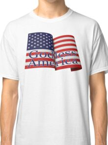 Godless America patriotic flag Classic T-Shirt