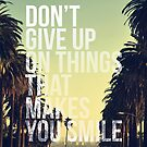 Don't Give Up by Magdalena Mikos