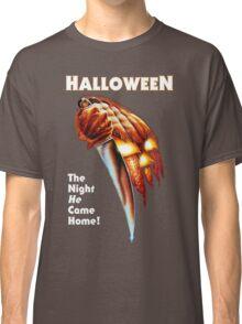 HALLOWEEN - The Night He Came Home! Classic T-Shirt