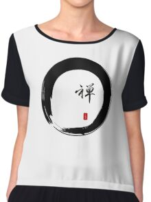 """Zen"" calligraphy & Enso circle of enlightenment Chiffon Top"
