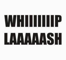 Whiiip Laaaash by hisuidaze