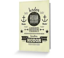 Hipster Hodor  Greeting Card