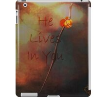 He Lives in You iPad Case/Skin
