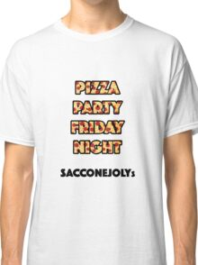 Pizza Party Friday Night SacconeJolys merch Classic T-Shirt