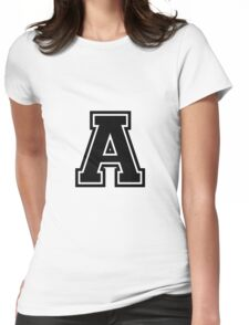 """Letter """"A""""  - Varsity / Collegiate Font - Black Print Womens Fitted T-Shirt"""