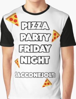 Pizza Party Friday Night Saccone Jolys Graphic T-Shirt