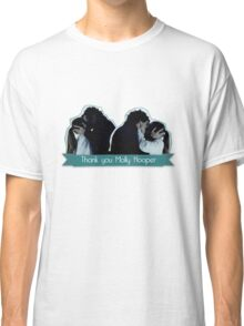 Thank you Molly Hopper Classic T-Shirt