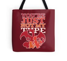 Not My Fire Type (2D) Tote Bag