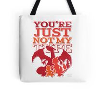 Not My Fire Type (3D) Tote Bag