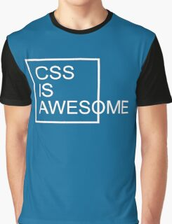 CSS Is Awesome Funny Quote Graphic T-Shirt