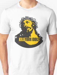 KILL YOUR IDOLS Unisex T-Shirt