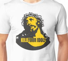 KILL YOUR IDOLS Unisex T-Shirt