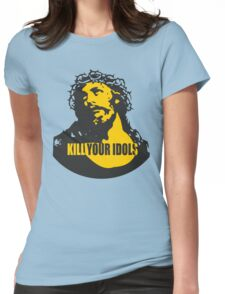 KILL YOUR IDOLS Womens Fitted T-Shirt