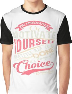 Motivate Yourself #1 Graphic T-Shirt