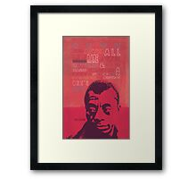 James Baldwin Quote Poster Framed Print