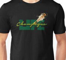 Champagne Life Unisex T-Shirt