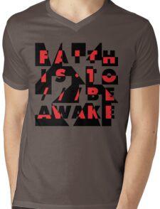 faith is to be awake Mens V-Neck T-Shirt
