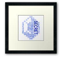 Secret rupees Framed Print