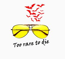 TOO RARE TO DIE Classic T-Shirt