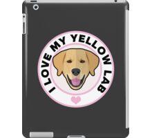 Love My Yellow Lab iPad Case/Skin