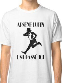 Arsène Lupin est passé ici Classic T-Shirt