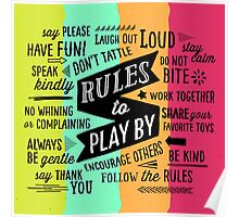 Rules to Play By Poster