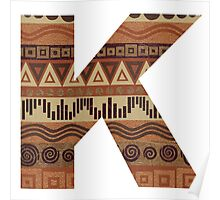 Letter K Leather Look Pattern Tribal Ethnic Monogram Initial Poster