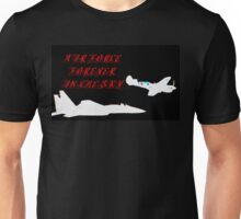 Air Force forever in the sky Unisex T-Shirt