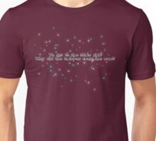 To get to the other side Why did the tachyon cross the road? Unisex T-Shirt