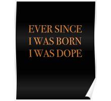 Born Dope Poster