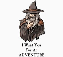 I want you for an adventure Unisex T-Shirt
