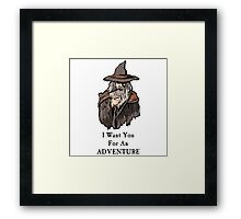 I want you for an adventure Framed Print