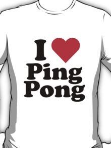 I Heart Love Ping Pong T-Shirt