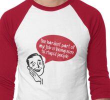 Stupid People Men's Baseball ¾ T-Shirt