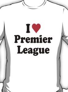 I Heart Love Premier League T-Shirt