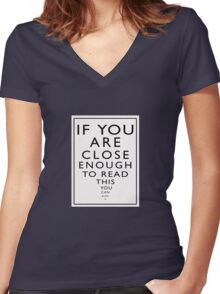 If You Are Close Enough To Read This You Can Blow Me Women's Fitted V-Neck T-Shirt