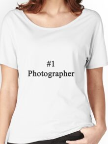 #1 Photographer  Women's Relaxed Fit T-Shirt