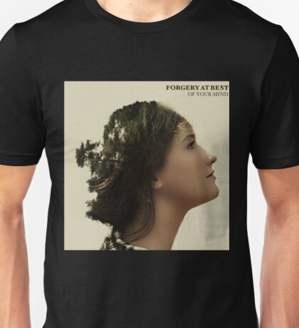 Forgery of the mind Unisex T-Shirt