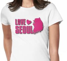 LOVE SEOUL!  Womens Fitted T-Shirt