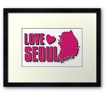 LOVE SEOUL!  Framed Print