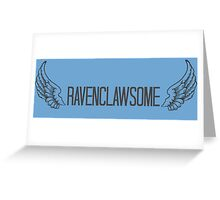 Ravenclawesome Greeting Card