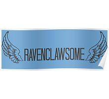 Ravenclawesome Poster