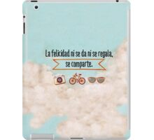 La felicidad - Happiness iPad Case/Skin