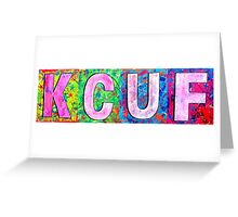 "THE SPILT INK. ""KCUF""  Greeting Card"