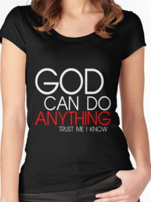 GOD CAN DO ANYTHING Women's Fitted Scoop T-Shirt