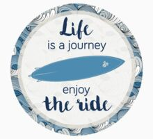 Life is a journey - surf waves One Piece - Short Sleeve