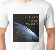 Citizen of the World Unisex T-Shirt