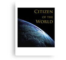 Citizen of the World Canvas Print