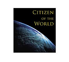 Citizen of the World Photographic Print